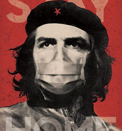 Stay-Home-Che-Guevara